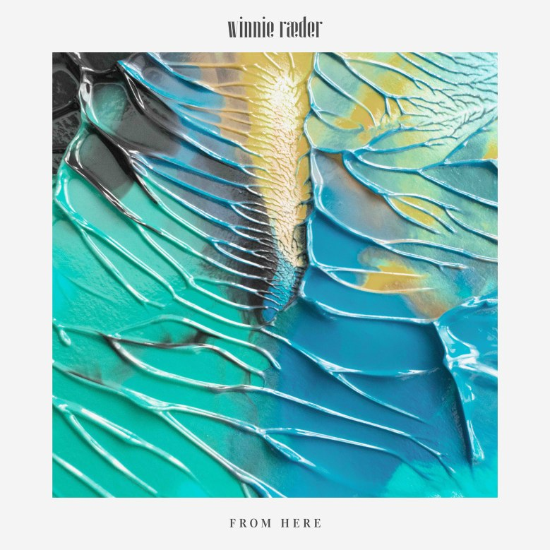 Winnie Raeder 'From Here' EP Artwork.jpg